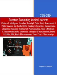 Quantum Computing Vertical Markets 2018-2024 Feb.