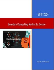 Quantum Computing Industry By Sector 2018-2024 Feb.
