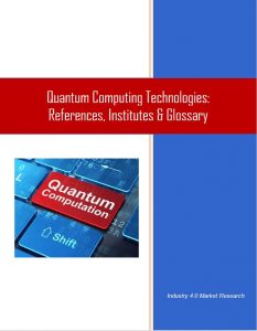 Quantum Computing Technologies - References, Institutes, Glossary