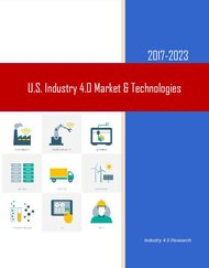 US Industry 4.0 Market Technologies Report